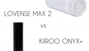 Lovense Max 2 Vs Kiiroo Onyx +: The New King of BJs?